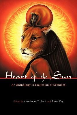 heart of the sun - Livro: Heart of the Sun - An Anthology in Exaltation of Sekhmet